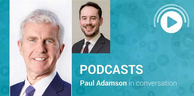 Podcast: Paul Adamson talks to Sam Lowe - Brexit, the greening of trade deals and the weaponisation of trade