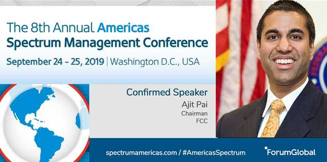 Chairman Pai to open the 8th Annual Americas Spectrum Management Conference