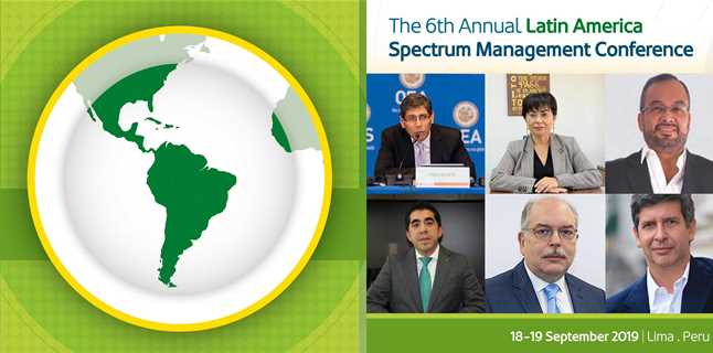 The Ministry of Transport and Communications, Peru to host the 6th Annual Latin America Spectrum Management Conference
